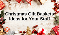 Christmas Gift Baskets Ideas for Your Staff