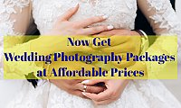 Now Get Wedding Photography Packages at Affordable Prices