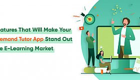 15_Features_That_Will_Make_Your_On_Demand_Tutor_App_Stand_Out_in_The_E-Learning_Market_grid.jpg