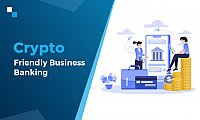 Build crypto friendly banking solutions with Antier Solutions