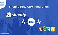 Shopify Zoho CRM integration: Why this integration is valuable