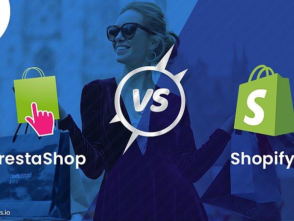 PrestaShop Vs Shopify: Comparison of two modern E-commerce platforms