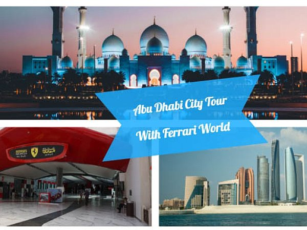 Offer Price AED 400 - Abu Dhabi City & Ferrari World