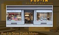 Pop Up Store Zürich Mieten
