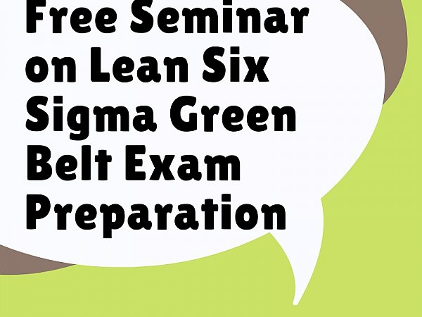 Lean Six Sigma Green Belt Exam Preparation Course