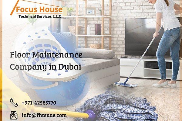 home maintenance services in Dubai   floor maintenance services Dubai