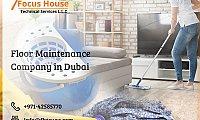 home maintenance services in Dubai | floor maintenance services Dubai