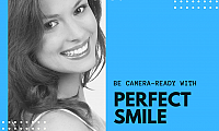 Always be camera- ready with your perfect smile